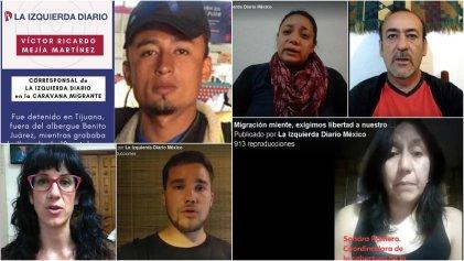 Se multiplican voces que exigen la libertad de migrante que informaba para La Izquierda Diario México