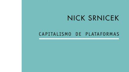 [Reseña] Capitalismo de plataformas