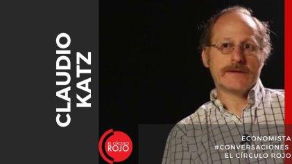 "Claudio Katz: ""Espero que la salud pública pueda triunfar sobre el capitalismo"""