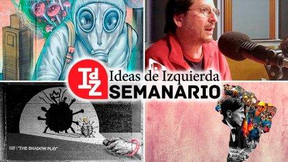 En IdZ: quién pagará la crisis; Kohan sobre la memoria y la escritura; la odisea de Mariátegui, y más