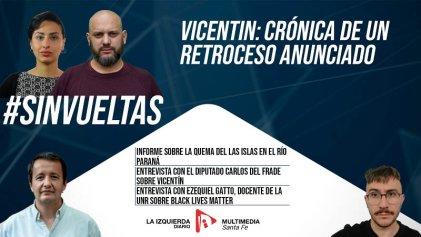 Vicentin: crónica de un retroceso anunciado