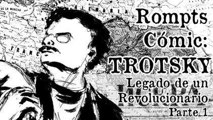 Rompts Comic: Trotsky, legado de un revolucionario