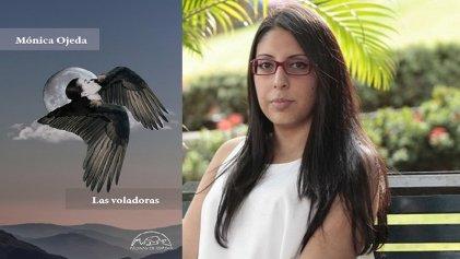 """Mónica Ojeda: """"Creo que una buena ficción siempre da cuenta de la verdad"""""""