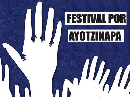 Festival por Ayotzinapa