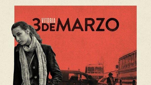 """""""Vitoria 3 de marzo"""", una masacre contra la clase trabajadora en la gran pantalla"""
